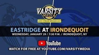 Section V BKB: Irondequoit Eagles vs. Eastridge Lancers (1/29/2020)