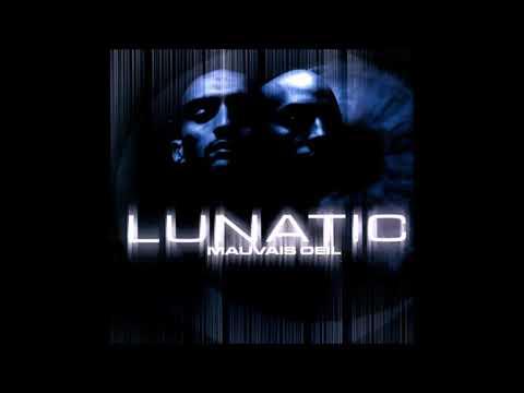 Lunatic - Mauvais Œil (2000) (Album Complet)