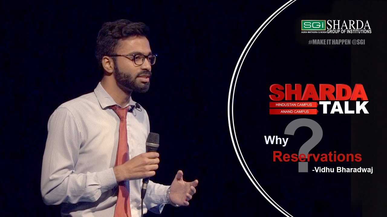 Episode 8 : Sharda Talk | Why Reservations ??? By Vidhu Bharadwaj | #makeithappen