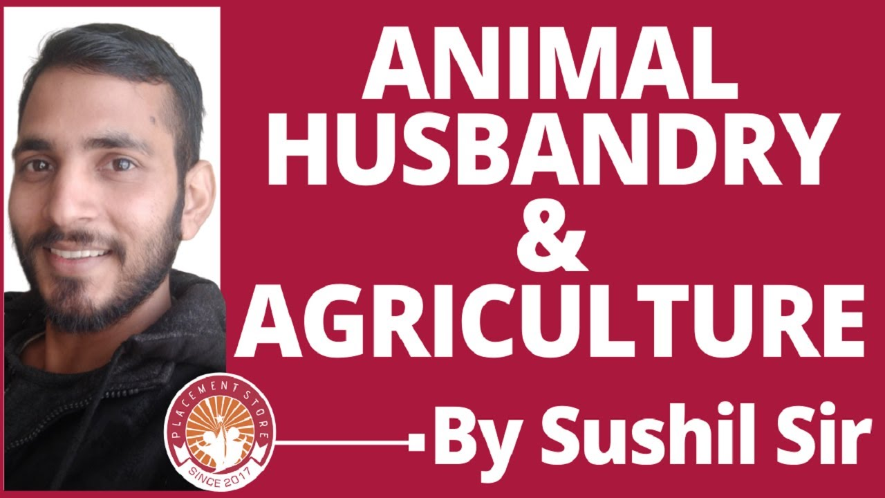 Animal Husbandry and Agriculture For HSSC, SSC By Sushil Sir