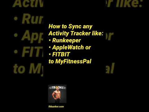 HOW TO SYNC RUNKEEPER, APPLE WATCH Or FITBIT To MtFitnessPal