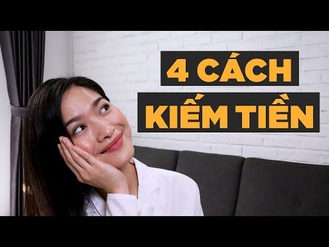4 cách kiếm tiền phải thử ngay | iammaitrang