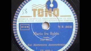 Maria fra Bahia (Maria de Bahia), samba - Kai Mortensen 1948