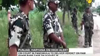 Gurmeet Ram Rahim Rape Case: Punjab, Haryana on High Alert
