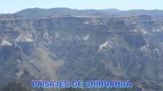 07- PAISAJES DE CHIHUAHUA BARRANCAS,BAHUICHIVO,NAMURACHI.wmv