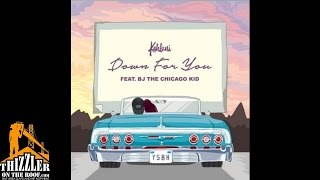 Kehlani ft. BJ The Chicago Kid - Down For You [Thizzler.com] Mp3