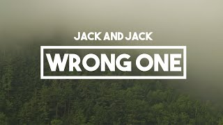 Jack and Jack - Wrong One | Lyrics // Calibraska EP