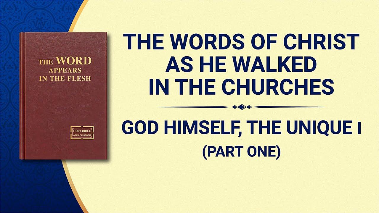 "The Word of God | ""God Himself, the Unique I: God's Authority (I)"" (Part One)"