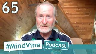 #MindVine Podcast Episode 65 - COVID-19 -  Jack Armstrong