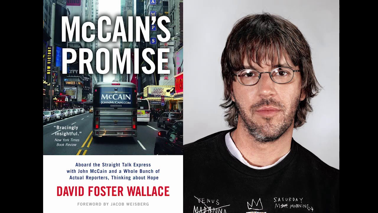 david foster wallace mccain essay David foster wallace's infinite jest: a reader's guide new york, london: continuum 2004 essay on lobsters for gourmet magazine the moment when john mccain failed to respond well to an attack by george bush.