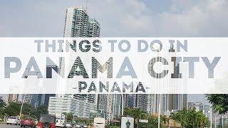 Panama City Panama in 4K Tourist Attractions