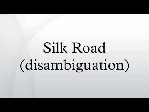 Silk Road (disambiguation)