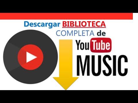 Descargar biblioteca (colección) entera (completa) de Youtube y Youtube Music. 📲  🖥 2020. Gratis