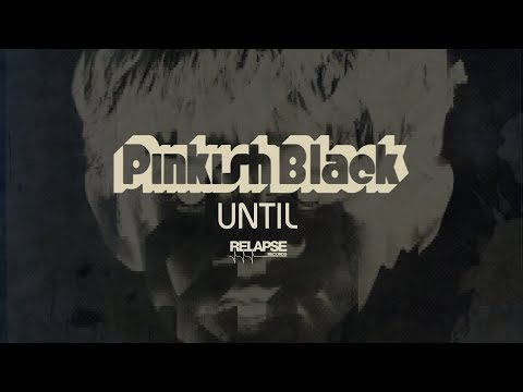 PINKISH BLACK - Until (Official Audio)