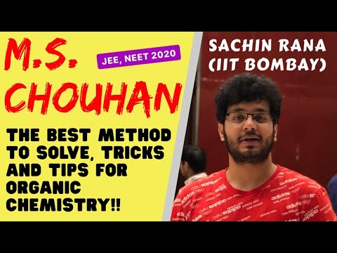 Organic Chemistry Tips | BEST METHOD To Solve M.S. Chauhan | JEE, NEET 2020