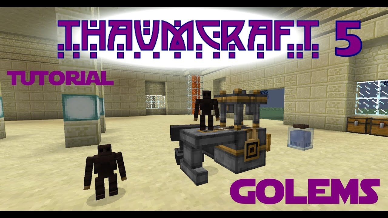 Thaumcraft 5 Tutorial - Part 24 Clockwork Minds - Using the Golem Press to make your first Golem