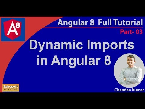 Dynamic Imports in Angular 8 | Angular 8 full tutorial in Hindi thumbnail