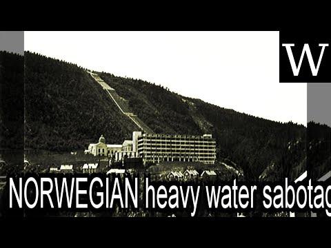 NORWEGIAN heavy water sabotage  WikiVidi Documentary