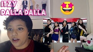 REACTING TO ITZY- DALLA DALLA [JYP NEW GIRL GROUP? ARE THEY GOOD?]