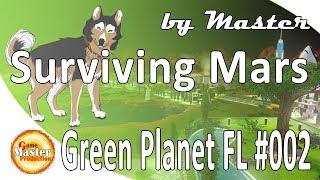 Surviving Mars: Green Planet | Project Laika | Ранний доступ | Первый взгляд #2