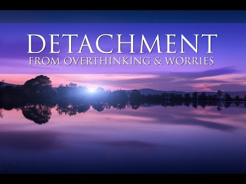 Detachment From Overthinking & Worries: A GUIDED MEDITATION ➤ Deep Healing & Rejuvenating Energy