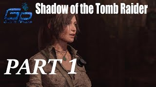 Shadow of the Tomb Raider Walkthrough Gameplay Part 1- PC || GamePlans