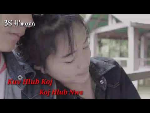 Mai Lor - Kuv Hlub Koj ( Koj Hlub Nws ) [ MV 2017]