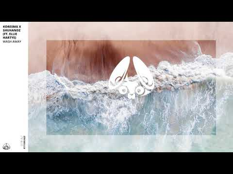 Wash Away - Koresma & Shuhandz
