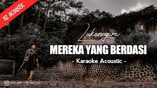 Download Mp3 Mereka Yang Berdasi Karaoke Akustik Dan Lirik Lagu | Lukanegara