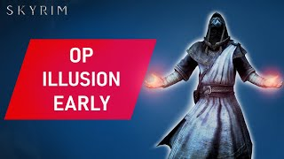 Skyrim: How To Mąke An OP ILLUSION Build Early