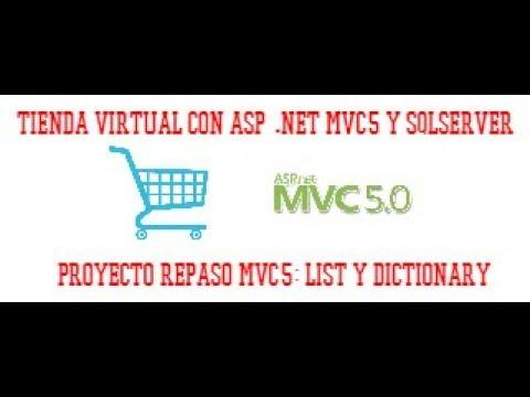 PROYECTO REPASO: LIST Y DICTIONARY - TIENDA VIRTUAL EN ASP NET MVC5 - VIDEO 02