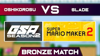 Oshikorosu vs Slade | Bronze Match | GSA SMM2 Endless Mode Speedrun League Season 2