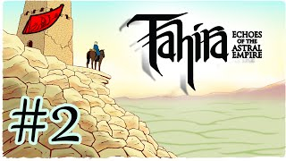 Let's Play Tahira: Echoes of the Astral Empire! Ep. 2 - InkEyes [Leader Difficulty!]