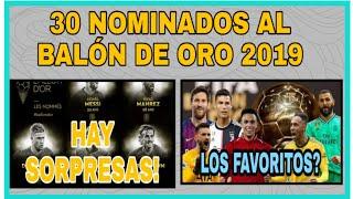 Los 30 Nominados Al Balon De Oro 2019|quienes Son Mis Favoritos?
