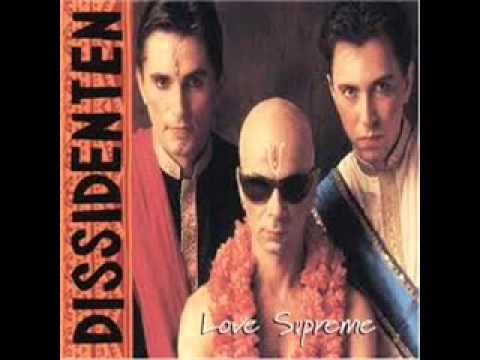 Dissidenten - Love Supreme