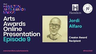 2021 City of Hamilton Arts Awards Online Presentation - EPISODE 9