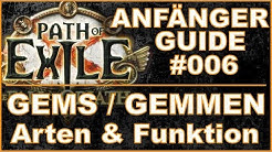 PATH OF EXILE 3.1 - Anfänger Guide #006 - Gems / Gemmen - Grundlagen [ deutsch / german / poe ]