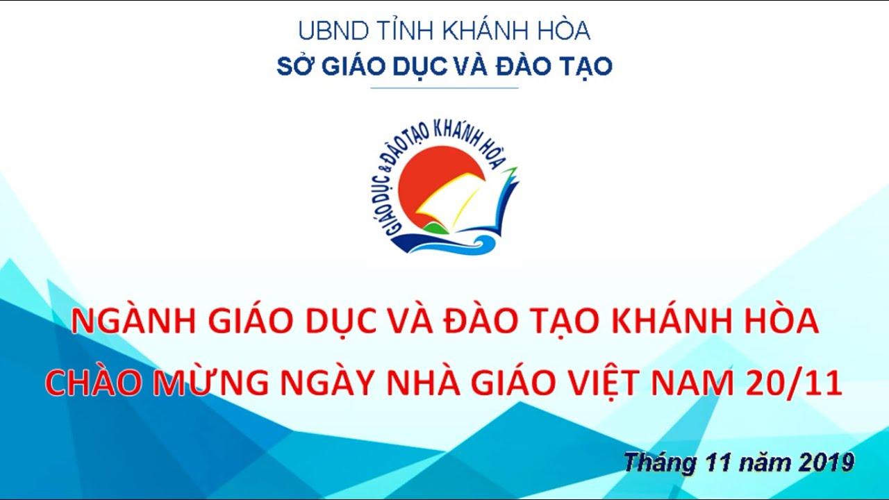 Ngày Nhà Giáo Việt Nam 20/11/2019 – Sở Giáo dục và Đào tạo Khánh Hòa