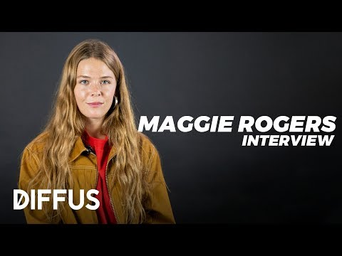 Maggie Rogers about her debut album, handling pressure and touring for a year | DIFFUS Mp3