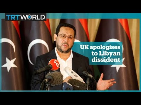 UK apologises to Libyan dissident Abdul Hakim Belhaj over his rendition