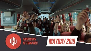Mayday 2018 Short Recap Aftermovie Hardtours