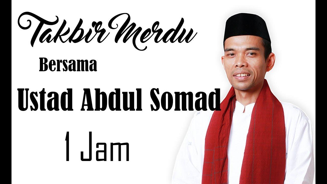 Gema Takbir Idul Fitri Ustadz Abdul Somad Terbaru 2019
