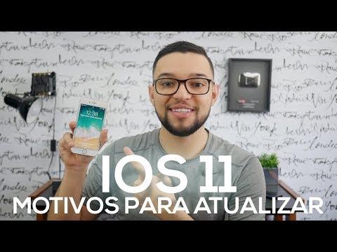 iOS 11: MOTIVOS PARA ATUALIZAR