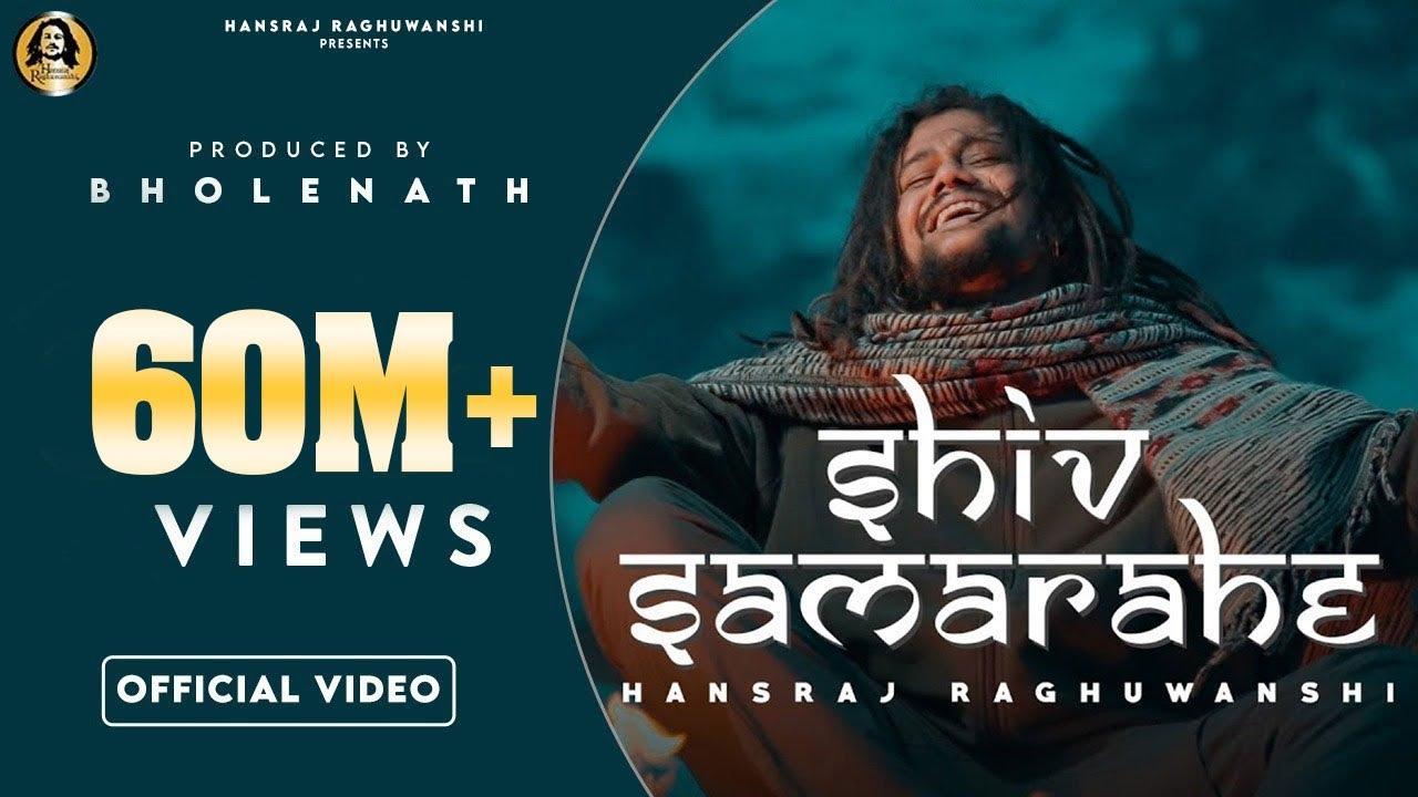 Download Shiv sama rahe official video  शिव समा रहे   Hansraj Raghuwanshi   Ricky T giftrulers   One man army