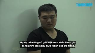 Hành trình xóa sổ 'động s.e.x ' biến thái cực lớn của người Trung Quốc giữa Đà Nẵng