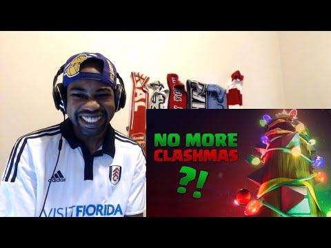 No More CLASHMAS?! REACTION