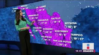 Ya viene el Frente Frío No.32 a México | Noticias con Yuriria Sierra