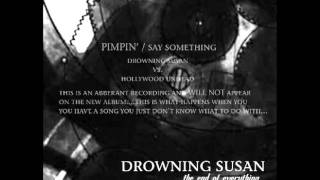 Drowning Susan vs. Hollywood Undead - Pimpin