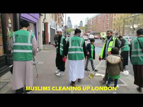Muslims Clean Up The Streets of London! (INSPIRATIONAL VIDEO)