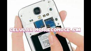 Celular no reconoce SIM-sin servicio (Solución)